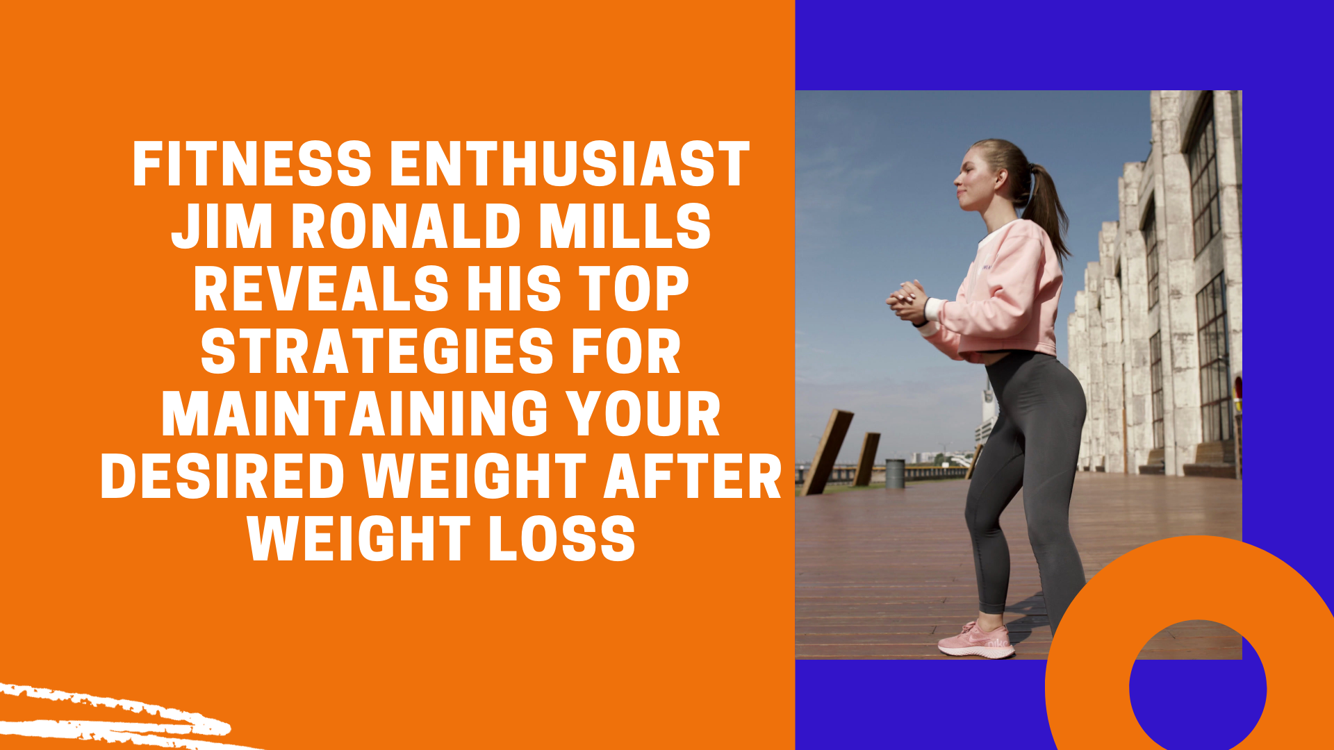 Jim Ronald Mills Enthusiast Desired Weight 1