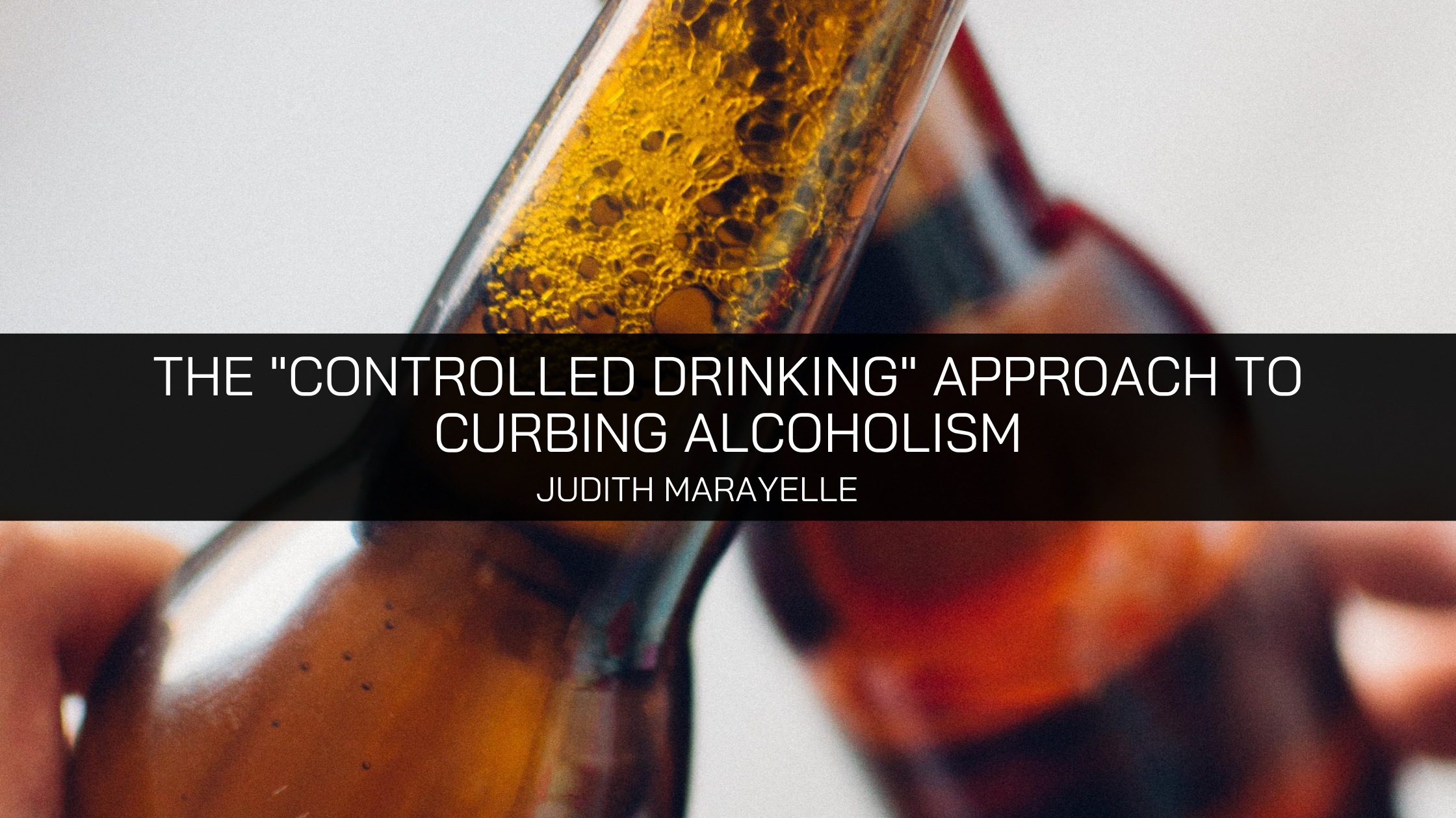 the _Controlled Drinking_ Approach to Curbing Alcoholism