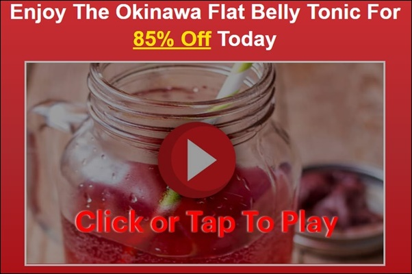 okinawa flat belly tonic play the video