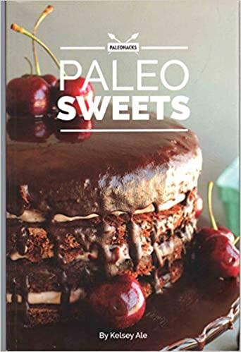 Paleo Sweets Cookbook